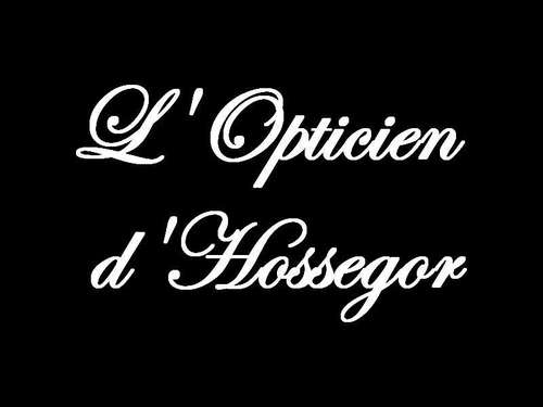 Magasin opticien indépendant L'Opticien d'Hossegor 40150 Hossegor