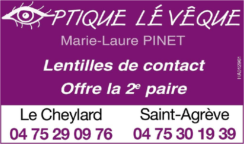 Magasin opticien indépendant OPTIQUE LEVEQUE 07160 LE CHEYLARD